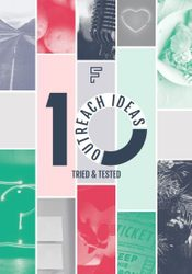 10 tried and tested outreach ideas