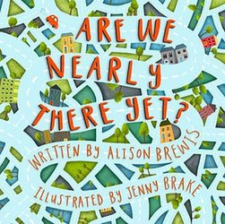 Are We Nearly There Yet - Children's Easter Books