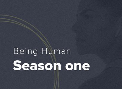 Being Human podcast - Season 1