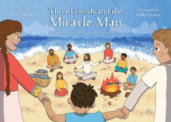 Easter with Bible Society | Three Friends and the Miracle Man
