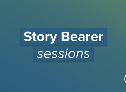 GC Story Bearer sessions